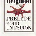 Prélude pour un espion, len deighton