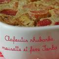 Un clafoutis rhubarbe, noisette & feve tonka pour nanou