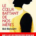 Concours Rentrée littéraire en poche : 5 romans le cœur battant de nos mères à gagner