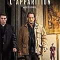 L'apparition, film de xavier giannoli
