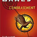 HUNGER GAMES 2 : L'EMBRASEMENT - Suzanne COLLINS