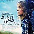 WILD, UN FILM <b>INSPIRANT</b>