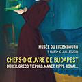 Chefs-d'oeuvre de Budapest au Musée du Luxembourg