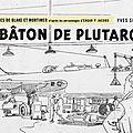 GRIFFONNADE 280 : Le bâton de Plutarque