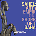 Met Exhibition to Focus on Artistic Legacy of Africa's Sahel