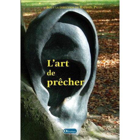 L'art de prêcher - Raphaël Picon