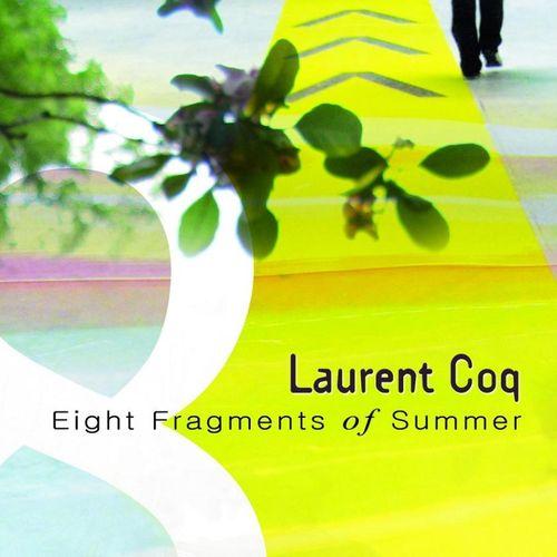 Laurent Coq - 2009 - Eight Fragments of Summer (88TREES)