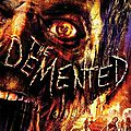 The demented - infection (le jour des fous vivants)