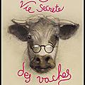 La vie secrète des vaches - rosamund young - editions stock