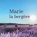 MARIE LA <b>BERGERE</b> - MARTINE BAZIN.
