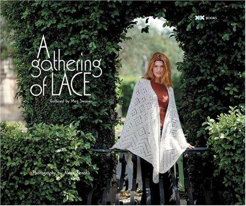 Gathering of Lace Meg Swansen