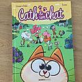 Nous avons découvert le tome 9 de Cath & son chat de Cazenove & Richez et <b>Ramon</b> (Editions Bamboo)
