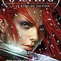 Le rêve de <b>Talitha</b> [Le Royaume de Nashira #1]