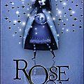 Rose et la princesse disparue, tome 2