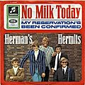 Herman's Hermits : No <b>Milk</b> Today