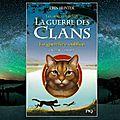 La guerre des clans cycle iv : les signes du destin : tome 5 : la guerrière oubliée (erin hunter)