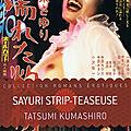 Sayuri, Strip-Teaseuse (Let the lesbian show begins)