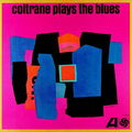 John Coltrane - 1960 - Coltrane play the blues (Atlantic)