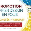 Promotion papier design en folie ....