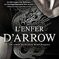 Wind dragons tome 2 : l'enfer d'arrow écrit par chantal fernando / marie'