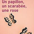 Un papillon, un scarabée, une rose : le grand retour de la fantaisie et le brio d'Aimée <b>Bender</b>