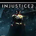 Injustice 2 : retrouvez les super-héros de DC Comics