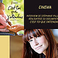 <b>Interview</b> de Stéphanie Pillonca réalisatrice du documentaire
