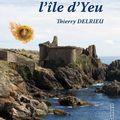 Le voyageur de l'île d'yeu, roman d'anticipation par thierry delrieu