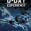 D-DAY EXPERIENCE... une expérience unique à venir...