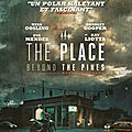 The Place Beyond The Pines, <b>Derek</b> <b>Cianfrance</b> (2013)