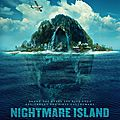 ENFER AU PARADIS (Nightmare Island)