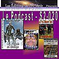 20e émission de la série 2 du podcast des Éditions de L'À Venir