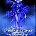 James tollum, la prêtresse lunaire, la prophétie des éléments, tome 2