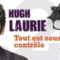 Tout est sous contrôle - <b>Hugh</b> <b>Laurie</b>