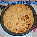 Mac'n cheese (Gratin de macaronis au <b>fromage</b>) V.1