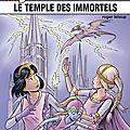 Yoko tsuno n°28 : le temple des immortels