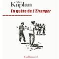 L'Étranger, <b>Camus</b> et Kaplan