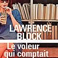 Le voleur qui comptait les cuillères, de <b>Lawrence</b> <b>Block</b>
