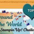 Top 3 du challenge around the world stampin'up