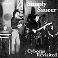 Simply Saucer - Cyborgs revisited - 1974 - CA
