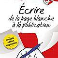 Écrire, de la page blanche à la publication – Marianne Jaeglé