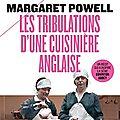 Les tribulations d'une cuisinière anglaise - margaret powell