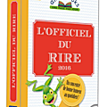<b>L</b>'<b>OFFICIEL</b> DU RIRE 2016...