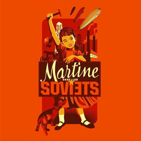 LA FRAISE • Martine chez les Soviets