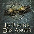 Angelfall 2 : le règne des anges - susan ee