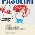 <b>Pier</b> Paolo Pasolini : TROIS SCENARIOS INÉDITS dévoilés