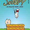 Snoopy, t.39 en route pour l'été de charles m. schulz