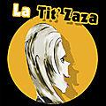 La tit'Zaza